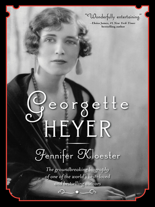 Title details for Georgette Heyer by Jennifer Kloester - Available